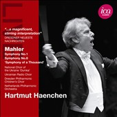 Mahler: Symphonies nos 1 & 8 / Hartmut Haenchen