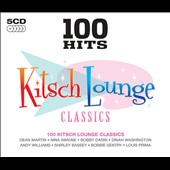 Various Artists: 100 Hits: Kitsch Lounge Classics