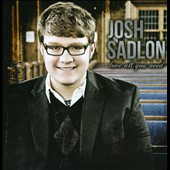 Josh Sadlon: Love All You Need