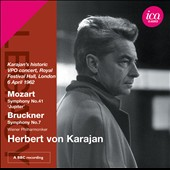 Mozart: Symphony No. 41; Bruckner: Symphony No. 7 / Herbert von Karajan (live, Royal Festival Hall, 4/6/62)
