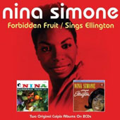 Nina Simone: Forbidden Fruit/Nina Simone Sings Ellington