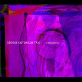 George Cotsirilos: Variations [Digipak]