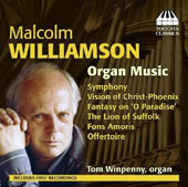Malcolm Williamson (1931-2003): Organ Music / Tom Winpenny, organ