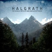 Halgrath: The  Whole Path of War and Acceptance