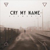 Cry My Name: Elements