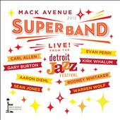 Mack Avenue Superband: Live from the Detroit Jazz Festival: 2013 [Digipak] *