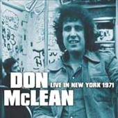 Don McLean: Live in New York 1971