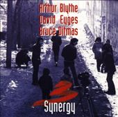 David Eyges/Bruce Ditmas/Arthur Blythe: Synergy