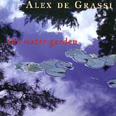 Alex de Grassi: The Water Garden