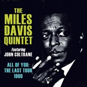 Miles Davis/Miles Davis Quintet: All of You: The Last Tour 1960 [Box]
