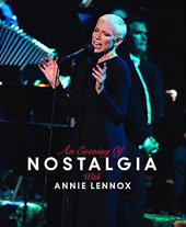 Annie Lennox: An Evening of Nostalgia with Annie Lennox [Video]