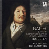 Johann Bach, Johann Christoph Bach, Johann Michael Bach: Motets for double choir / Vox Luminis, Lionel Meunier