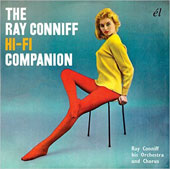 Ray Conniff: The  Ray Conniff Hi-Fi Companion