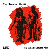 The Heroine Sheiks: Rape on the Installment Plan