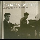 John Cage/David Tudor (Composer/Piano): Live at the San Francisco Museum of Art, January 16, 1965 *