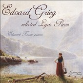 Edvard Grieg: Selected Lyric Pieces (29) / Edward Rosser, piano
