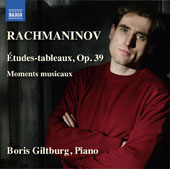 Rachmaninov: Etudes-tableaux (Study pictures), Op. 39; Six moments musicaux / Boris Giltburg, piano