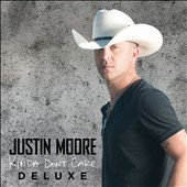 Justin Moore: Kinda Don't Care [Deluxe Version] [8/12] *