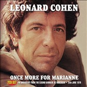 Leonard Cohen: Once More for Marianne