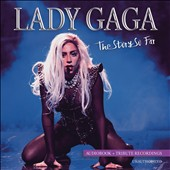 Lady Gaga: The  Story So Far: Unauthorized