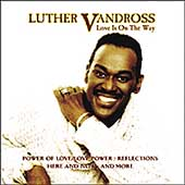 Luther Vandross: Love Is on the Way