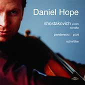 Shostakovich, Penderecki, P&auml;rt, Schnittke / Daniel Hope