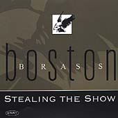Stealing The Show / Boston Brass