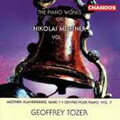 Medtner: Piano Works Vol 7 / Geoffrey Tozer