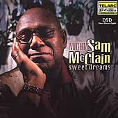 Mighty Sam McClain: Sweet Dreams