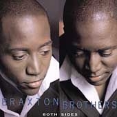 The Braxton Brothers: Both Sides