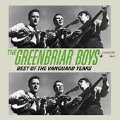 The Greenbriar Boys (Folk group): Best of the Vanguard Years