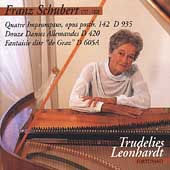 Schubert: Impromptus, Dances, etc / Trudelies Leonhardt