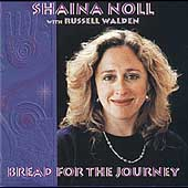 Shaina Noll: Bread for the Journey