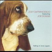 Joey DeFrancesco: Falling in Love Again