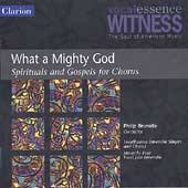 What a Mighty God: Spirituals and Gospels for Christmas