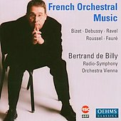 French Orchestral Music / Bertrand de Billy, Vienna RSO