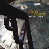 Gary Hobbs (Latin): Of My Times