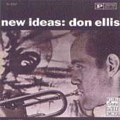 Don Ellis/Don Ellis Quintet: New Ideas
