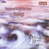 Processional & Reflective Music for Weddings /Offstage Brass