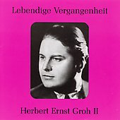 Lebendige Vergangenheit - Herbert Ernst Groh Vol 2