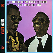 Rahsaan Roland Kirk: A Meeting of the Times