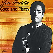 Jon Faddis: Good and Plenty