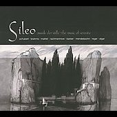 Sileo - Music of Serenity - Schubert, Barber, Brahms, et al
