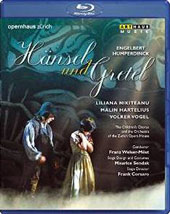 Humperdinck:  Hansel and Gretel, opera / Muff, Lechner, Nikiteanu; Zurich Opera House Orchestra & Children's Choir; Welser-Möst [Blu-ray]