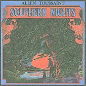 Allen Toussaint: Southern Nights