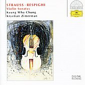 Respighi: Violin Sonata In B Minor/Strauss: Violin Sonata Op.18