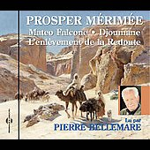 Pierre Bellemare: Prosper Merimee: Mateo Flacone