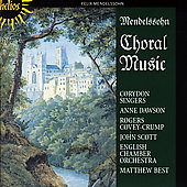 Mendelssohn: Choral Music / Best, Corydon Singers, et al