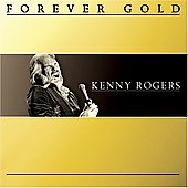 Kenny Rogers: Forever Gold