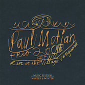 Paul Motian Trio 2000 + Two/Paul Motian: Live at the Village Vanguard, Vol. 1 [Digipak]